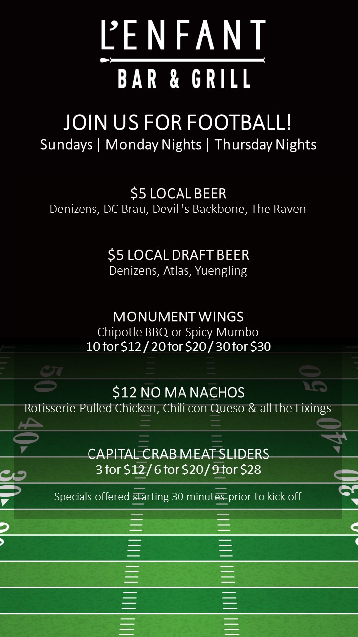 Specials during Football on Sunday, Monday Nights and Thursday Nights